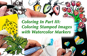 Coloring in Stamped Images with Watercolor Markers